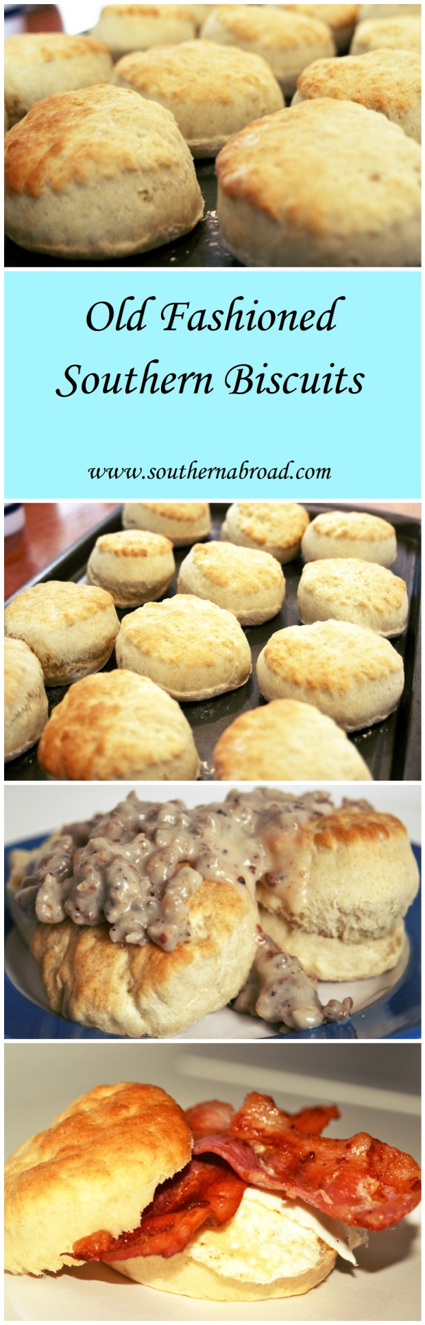 Old Fashioned Southern Biscuits
