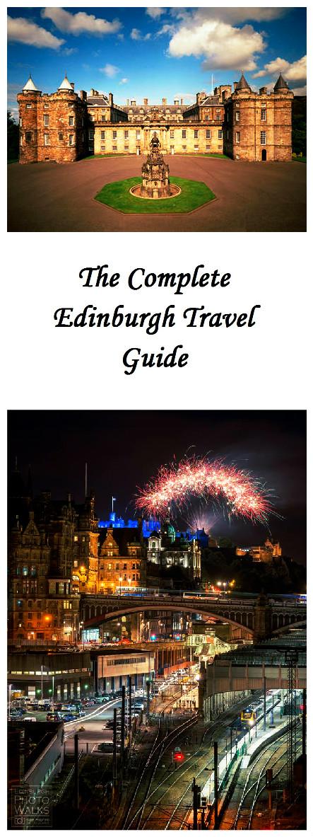 The Complete Edinburgh Travel Guide