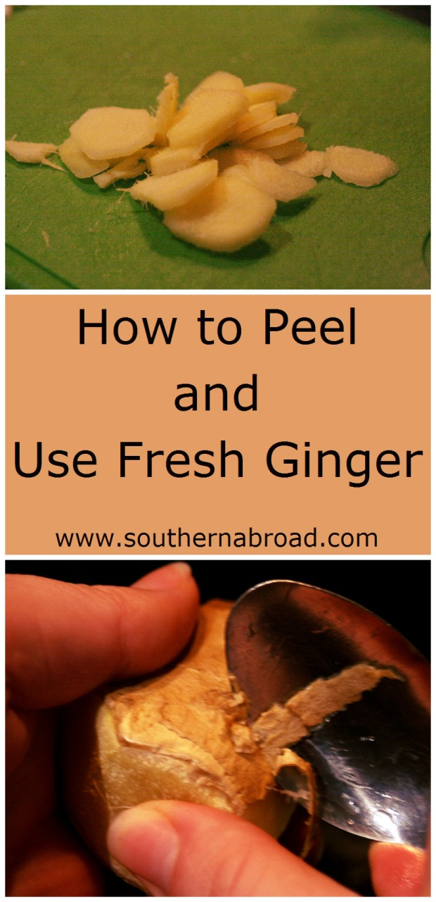 How to Peel and Use Fresh Ginger